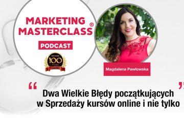 Podcast Marketing MasterClass Błędy popełniane przy sprzedaży kursów online