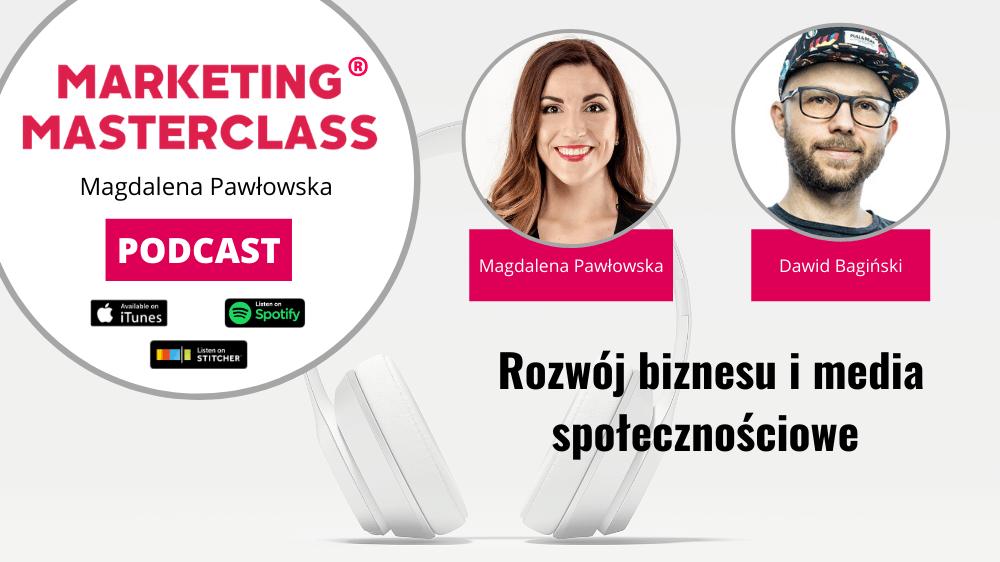 Rozwój biznesu i media społecznościowe – gość Dawid Bagiński