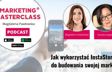 Jak wykorzystać InstaStory do budowania swojej marki – gość Karolina Kępka