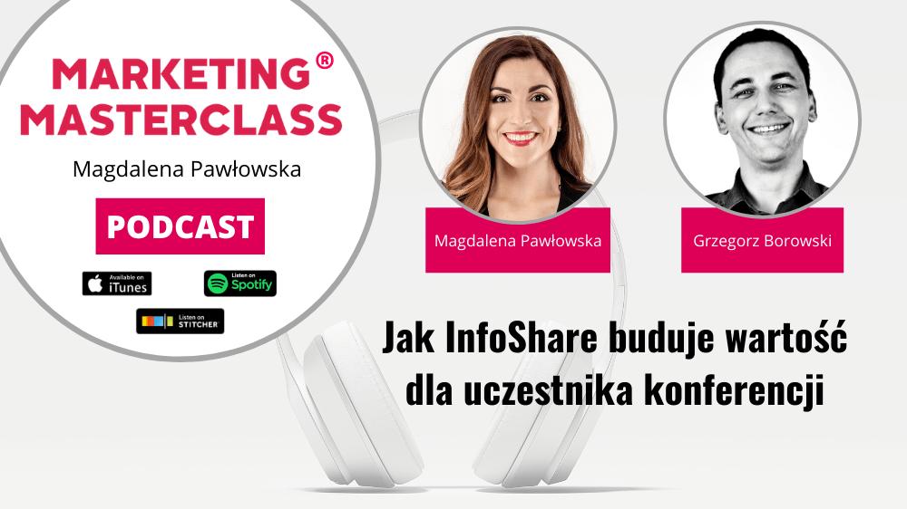 Jak InfoShare buduje wartość dla uczestnika konferencji – gość Grzegorz Borowski