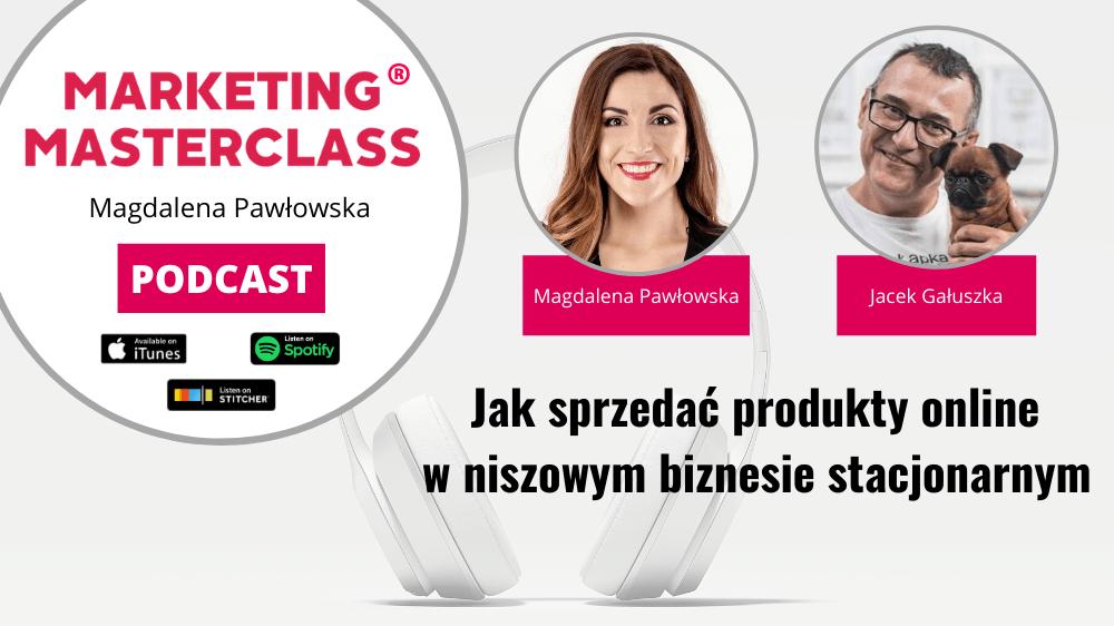 Szkoła psów online, czyli niszowy biznes stacjonarny w Internecie – gość Jacek Gałuszka
