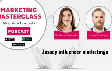 Zasady influencer marketingu – gość Łukasz Zdrodowski