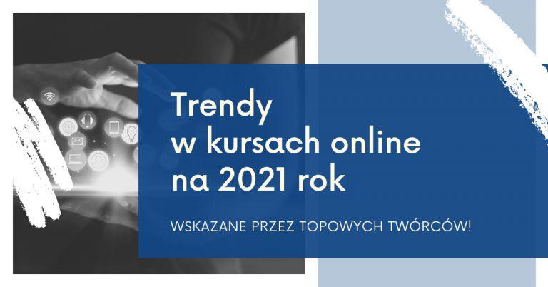 trendy w kursach online