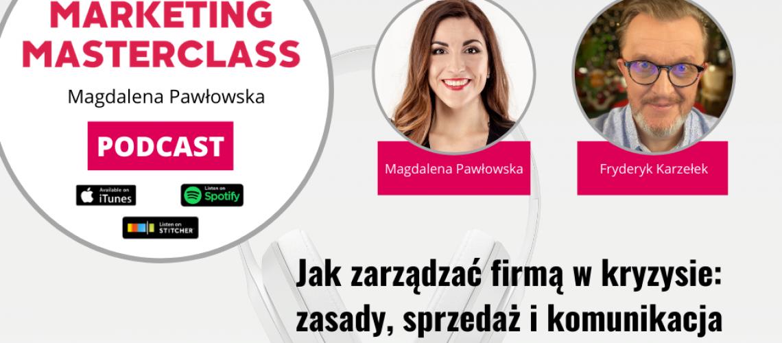 Jak zarządzać firmą w kryzysie: zasady, sprzedaż i komunikacja – gość Fryderyk Karzełek