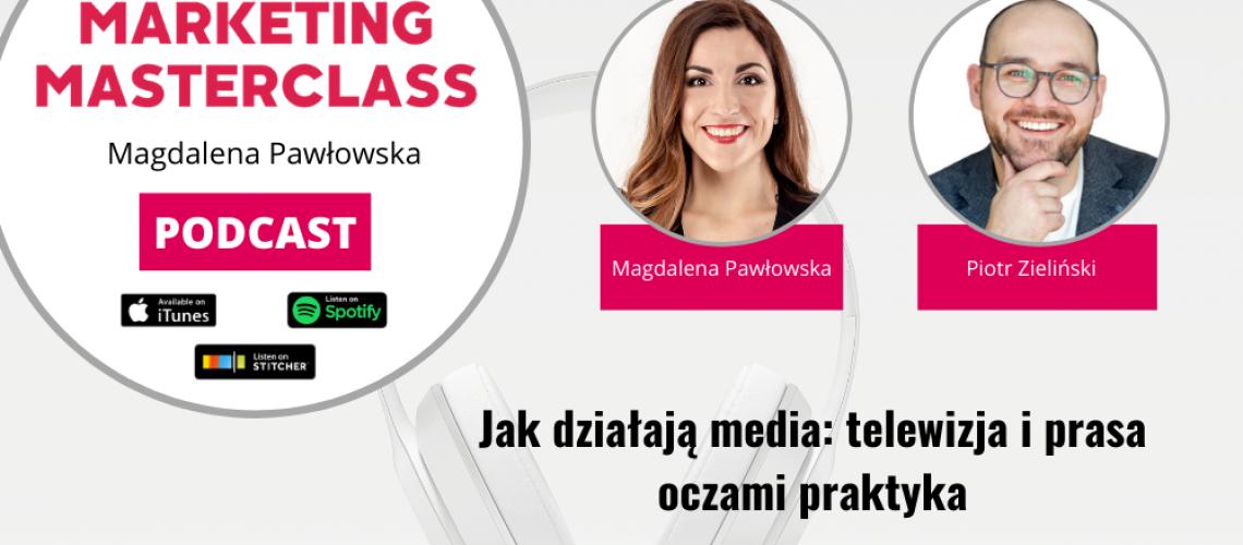 Jak działają media: telewizja i prasa oczami praktyka – gość Piotr Zieliński