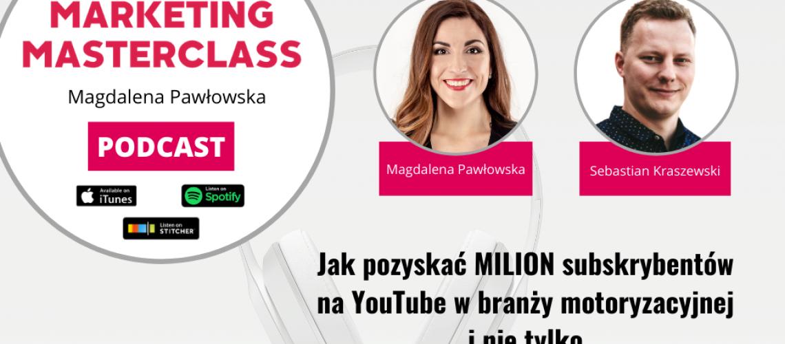 Jak pozyskać MILION subskrybentów na YouTube w branży motoryzacyjnej i nie tylko – gość Sebastian Kraszewski KickSter