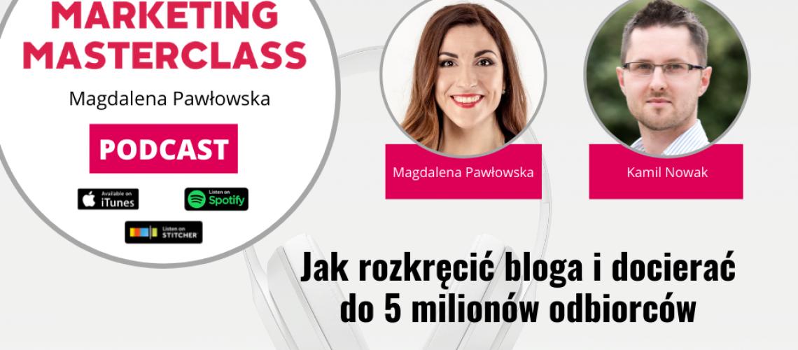 Jak rozkręcić bloga i docierać do 5 milionów odbiorców – gość Kamil Nowak Blog Ojciec