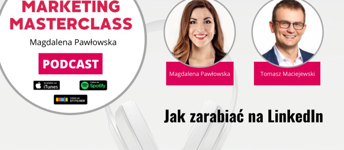 Jak zarabiać na LinkedIn – gość Tomasz Maciejewski
