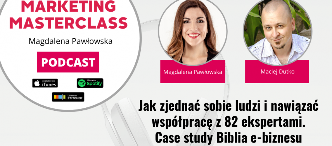 Biblia e-biznesu 3.0 podcast z Maciejem Dutko