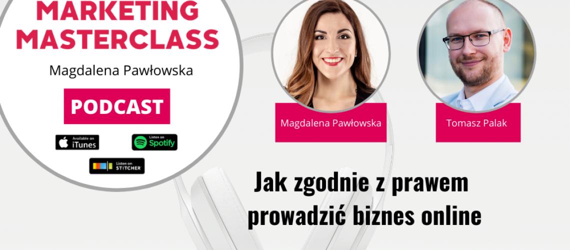 Jak zgodnie z prawem prowadzić biznes online – gość Tomasz Palak