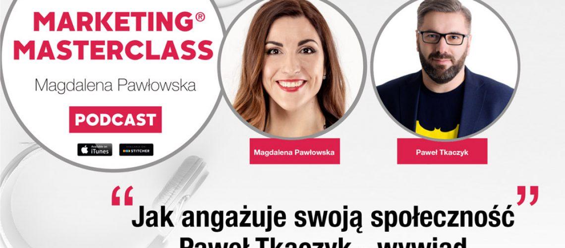 Pawel Tkaczyk podcast Marketing MasterClass