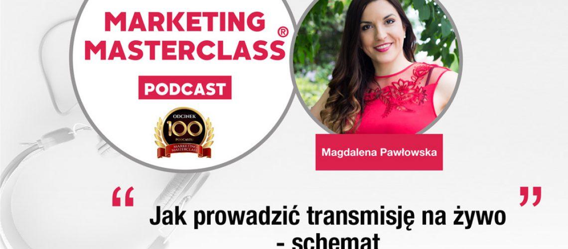 Jak prowadzić transmisje na żywo na Facebooku. Podcast Marketing MasterClass
