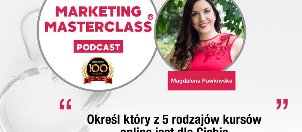 Podcast Marketing MasterClass, który z rodzajów kursu online jest dla Ciebie najlepszy