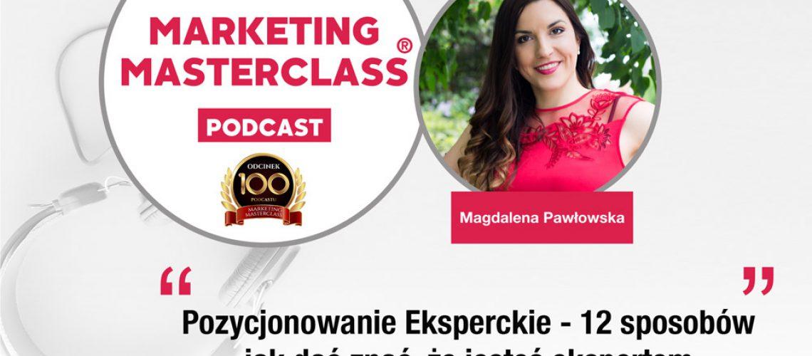 Podcast Marketing MasterClass – Pozycjonowanie eksperckie – 12 sposobów jak dać znać, że jesteś ekspertem