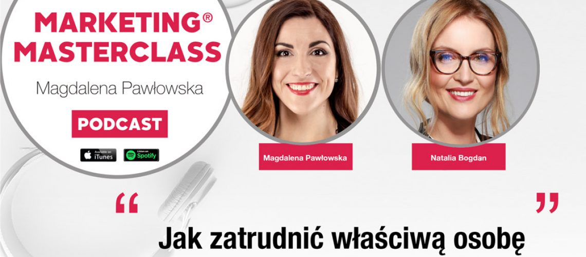 Jak zatrudnić właściwą osobę – gość Natalia Bogdan, JobHouse