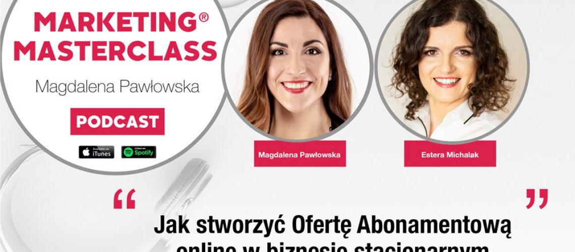 Jak stworzyć ofertę abonamentową online w biznesie stacjonarnym – gość Estera Michalak, położna
